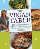 The Vegan Table: 200 Unforgettable Recipes for Entertaining Every Guest at Every