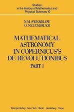 Mathematical Astronomy in Copernicus's De Revolutionibus, 2 Volume Set (Studies