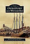 Georgetown and Winyah Bay (Images of America Series)