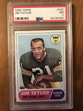 1968 TOPPS #160 JIM TAYLOR SAINTS HOF *PSA 7*