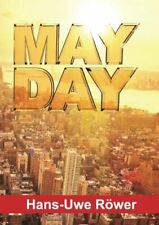 MAYDAY.by Rower, Hans-Uwe  New 9783732323999 Fast Free Shipping.#*=