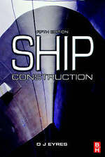 Ship Construction by D. J. Eyres (Paperback, 2001)