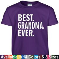 Best GRANDMA Ever T Shirt Mothers Day Birthday Nana Mom Gift Tee T Shirt