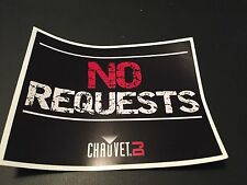 "CHAUVET "" NO REQUEST"" STICKER 5.5"" X 4.5"""