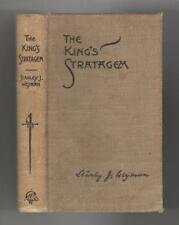 The King's Stratagem and Other Stories by Stanley J. Weyman (First Edition)