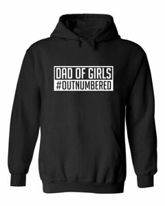 DAD OF GIRLS OUTNUMBERED Dad Fathers Day Hoodies Fathers Day Gift Present Top