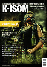 K-ISOM Spezialausgabe II-2015 PREPPER Magazin Urban Disaster Survival Desaster