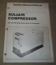 Sullair 160 185 Cfm Air Compressor Parts Operation Maintenance Manual