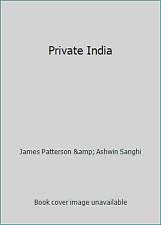 Private India by James Patterson & Ashwin Sanghi