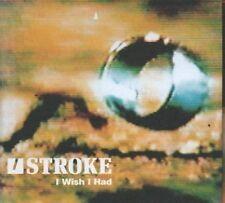 (284H) U Stroke, I Wish I Had - 1999 DJ CD