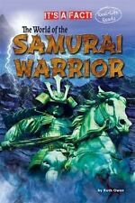 The World of the Samurai Warrior (It's a Fact: Real Life Reads)-ExLibrary