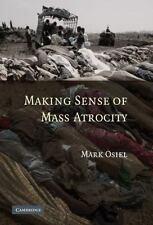 Making Sense Of Mass Atrocity: By Mark Osiel