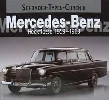 BOEK/LIVRE : MERCEDES BENZ HECKFLOSSE 1959 - 1968 (oldtimer,300 coupé,cabrio