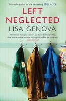 Left Neglected by Lisa Genova (2011, Paperback)