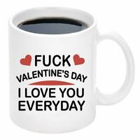 Valentine's Day I Love You Everyday Coffee Mug Valentines Day Mug Novelty Gift