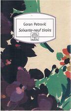 GORAN PETROVIC Soixante-neuf tiroirs + PARIS POSTER GUIDE
