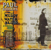 Paul Rodgers – Muddy Water Blues - A Tribute To Muddy Waters Format: CD, Album