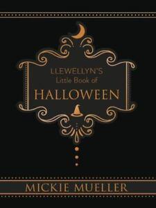New, Llewellyn's Little Book of Halloween (Llewellyn's Little Books), Mueller, M