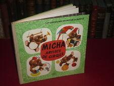 [LIVRE ENFANT ANCIEN] MICHA ARTISTE DE CIRQUE / JIRI TRNKA - J. MENZEL TBE ours