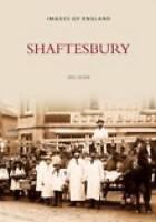 Shaftesbury (Archive Photographs), Olsen, Eric, Used; Good Book