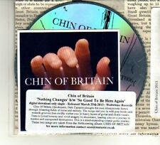 (DU230) Chin Of Britain, Nothing Changes / So Good To Be Here Again - 2013 DJ CD