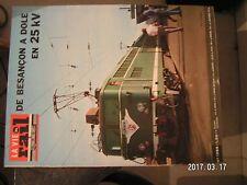 **a La vie du rail n°1265 De Besançon à Dole en 25kV