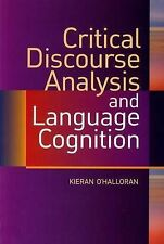 Critical Discourse Analysis and Language Cognition by O'Halloran, Kieran