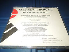 JACKSON BROWNE - MY PROBLEM IS YOU [EDIT] - 1993 RARE PROMO CD SINGLE - EXC. -