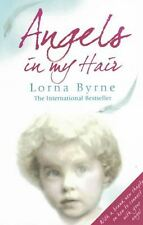 Angels In My Hair by Lorna Byrne NEW