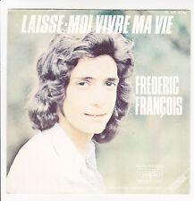 """Frederic FRANCOIS Disque 45T 7"""" LAISSE-MOI VIVRE MA VIE ..C'EST TOI -VOGUE 4146"""