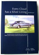 EVERY CLOUD HAS A SILVER LINING ROLLS-ROYCE CLOUD AND BENTLEY S SERIES Car Book