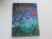 LES DERIVANTES T1 EO2007 TBE/TTBE DE L'AUTRE COTE DU LAGON
