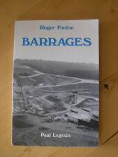 Barrages - Roger Foulon
