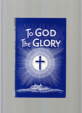 TO GOD THE GLORY-ANNALEE SKARIN-1ST 1989 RARE SPIRITUAL CHANNELLING CLASSIC  FN