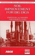 Soil Improvement for Big Digs: Proceedings of Sessions of Geo-Congress 98 Octobe