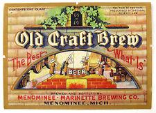 "IRTP Menominee-Marinette Brewing OLD CRAFT BREW beer label MI  ""ONE QUART"
