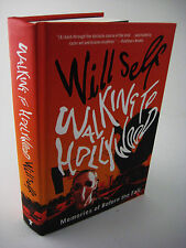 1st Edition WALKING TO HOLLYWOOD Will Self FIRST PRINTING