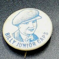 Vintage Celluloid Advertising Pinback Bill Junior Caps   Pin Button