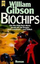 Biochips. Zweiter Roman der Neuromancer- Trilogie. von G...   Buch   Zustand gut
