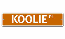 "6474 Ss Koolie 4"" x 18"" Novelty Street Sign Aluminum"