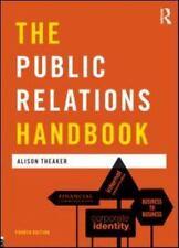 Media Practice: The Public Relations Handbook by Alison Theaker
