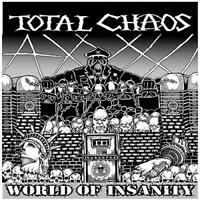 Total Chaos - World Of Insanity (NEW CD)
