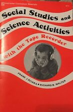 1974 Social Studies & Science Activities With The Tape Recorder
