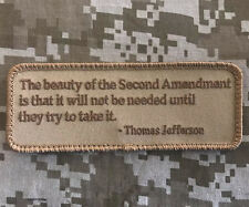 THE BEAUTY OF THE SECOND AMENDMENT TRY TO TAKE IT DESERT HOOK MORALE PATCH