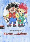 Karius und Baktus von Egner, Thorbjörn | Buch | Zustand gut