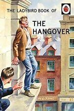 The Ladybird Book of the Hangover (Ladybird Books for Grown-Ups) By Jason Hazel