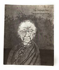Stephanie Jones, Suzanne Korey / Midnight Sun Stories and Poems on Old Age 1st