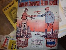 """Sheet Music -1917-""""Passing Show of 1917""""-Goodbye Broadway-Hello France"""""""