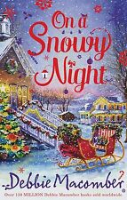 On a Snowy Night: The Christmas Basket The Snow Bride by Debbie Macomber