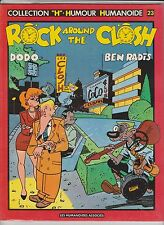 DODO et BEN RADIS. The Closh. Rock around the Closh. Humanoïdes 1984. EO